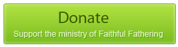 Donate to Faithful Fathering